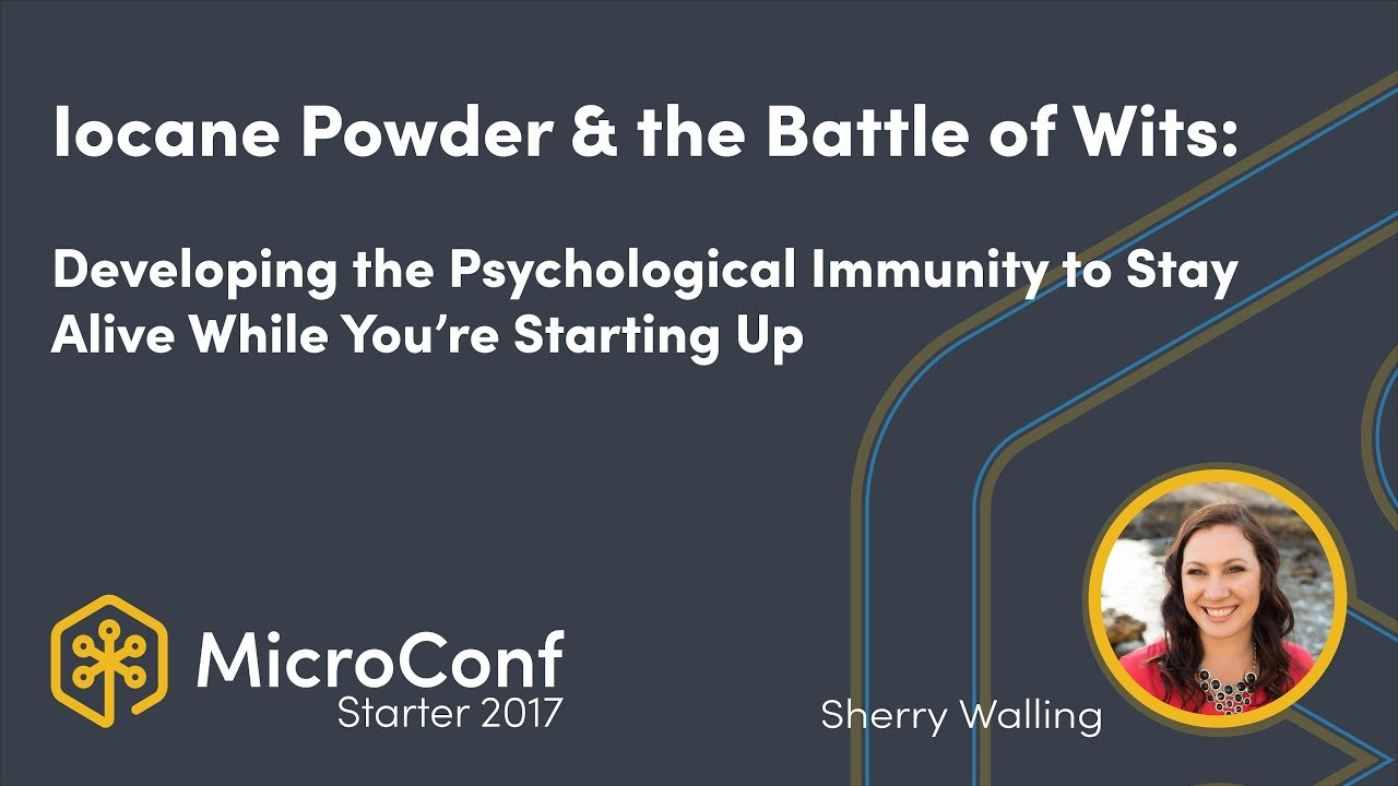 Developing the Psychological Immunity to Stay Alive While You're Starting Up