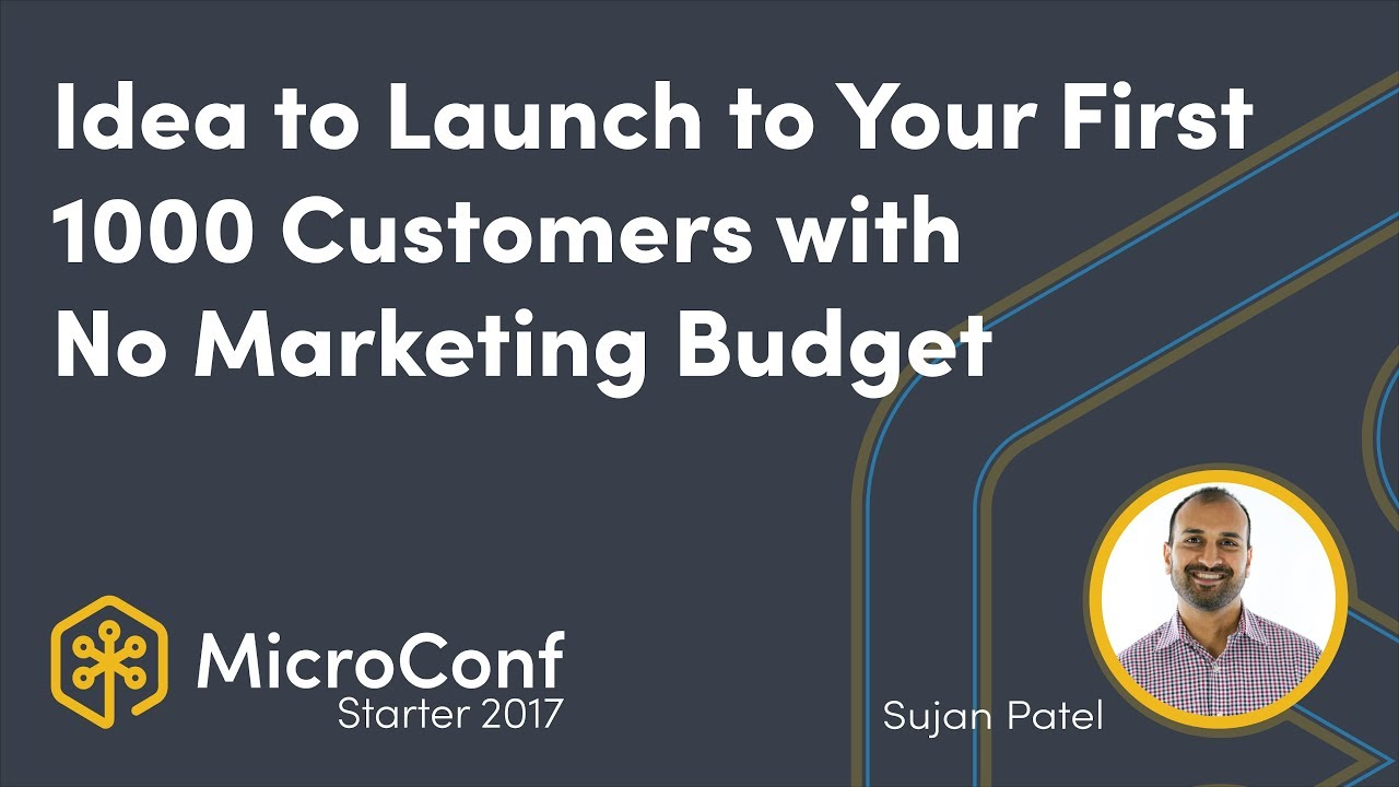 From Idea to Launch to Your First 1000 Customers With Zero Marketing Budget