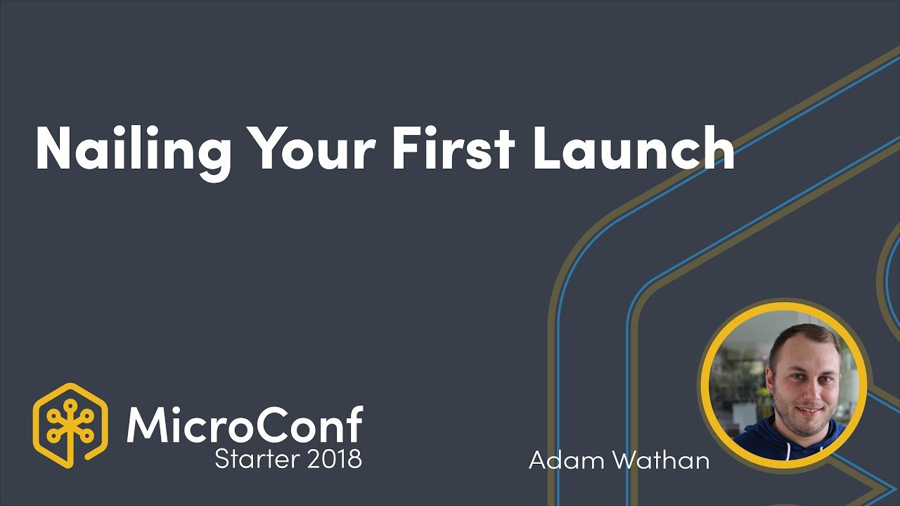 Nailing Your First Launch
