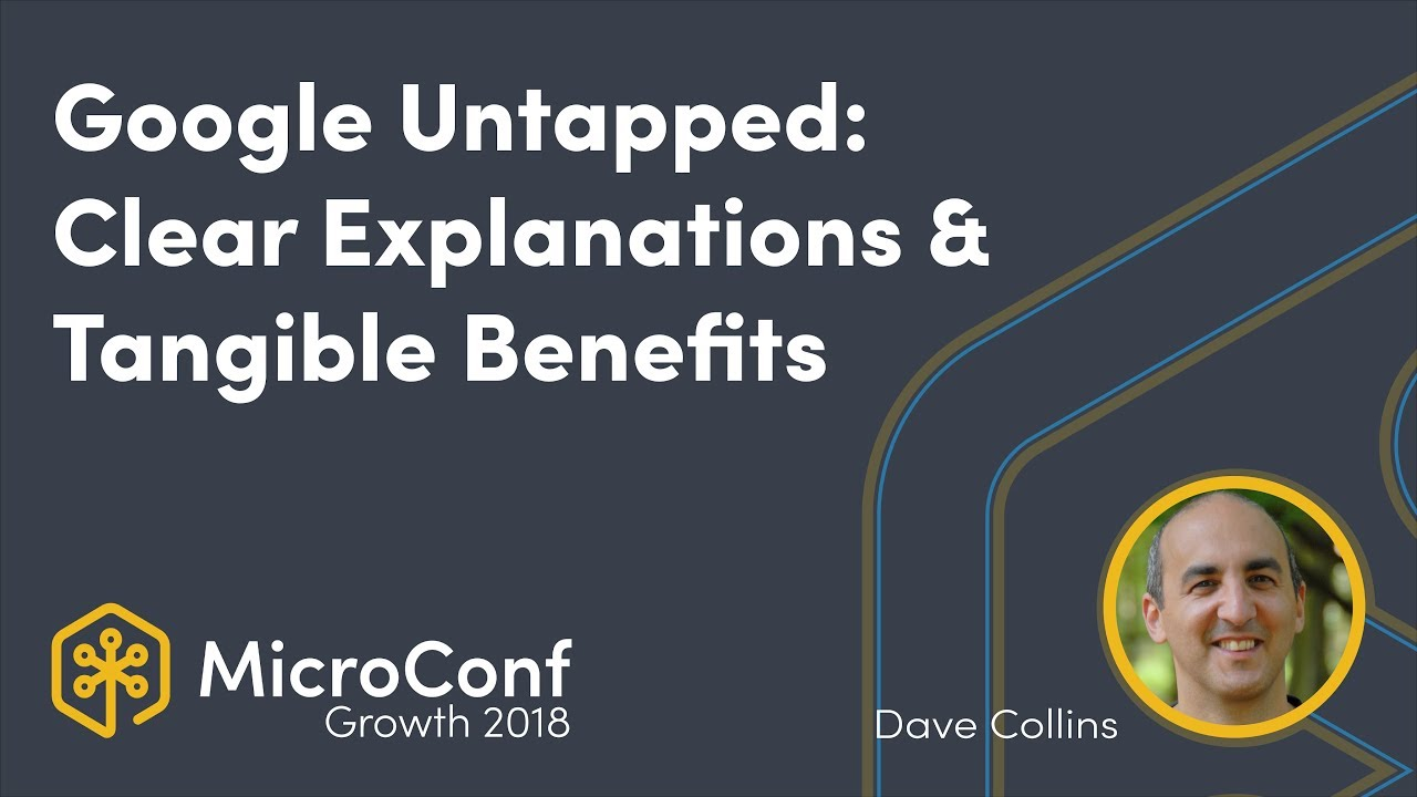 Google Untapped: Clear Explanations & Tangible Benefits