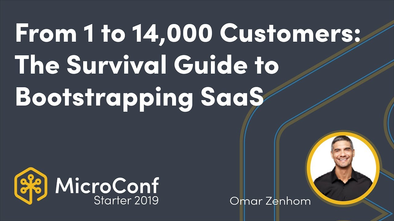 From 1 to 14,000 Customers: The Survival Guide to Bootstrapping a SaaS