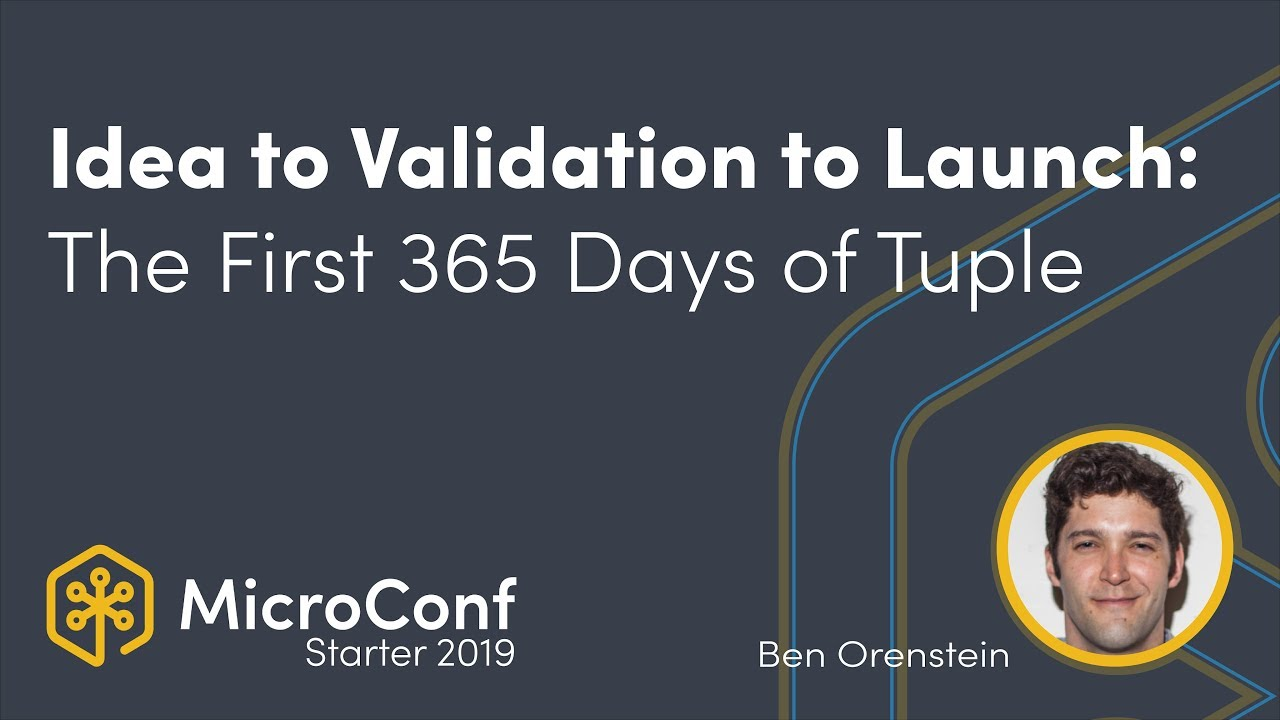 Idea to Validation to Launch: The First 365 Days of Tuple