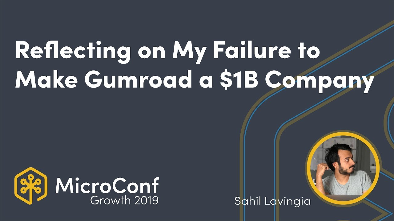 Reflecting on My Failure to Make Gumroad a Billion Dollar Company