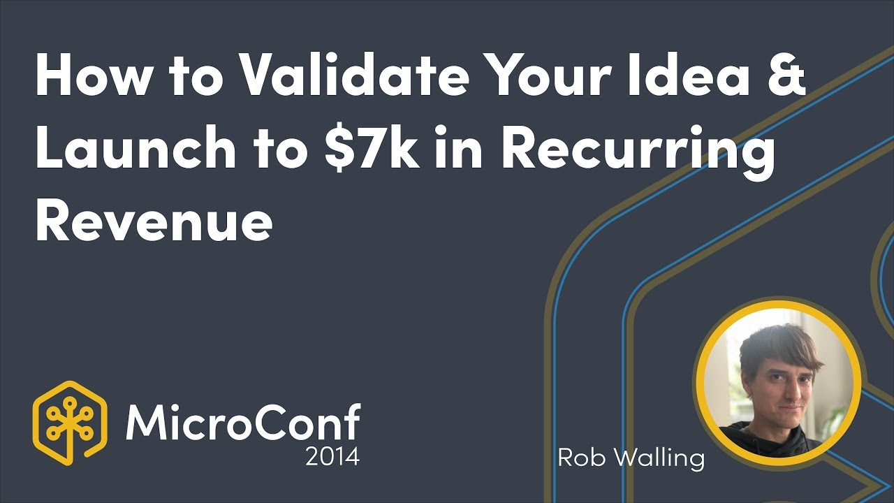 How to Validate Your Idea & Launch to $7k in Recurring Revenue