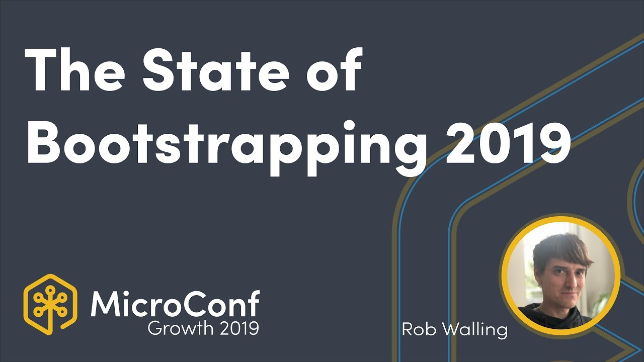 The State of Bootstrapping in 2019