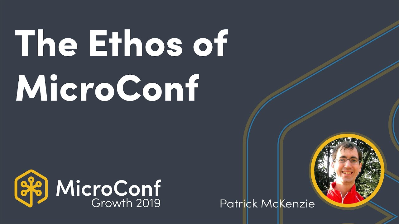 The Ethos of MicroConf