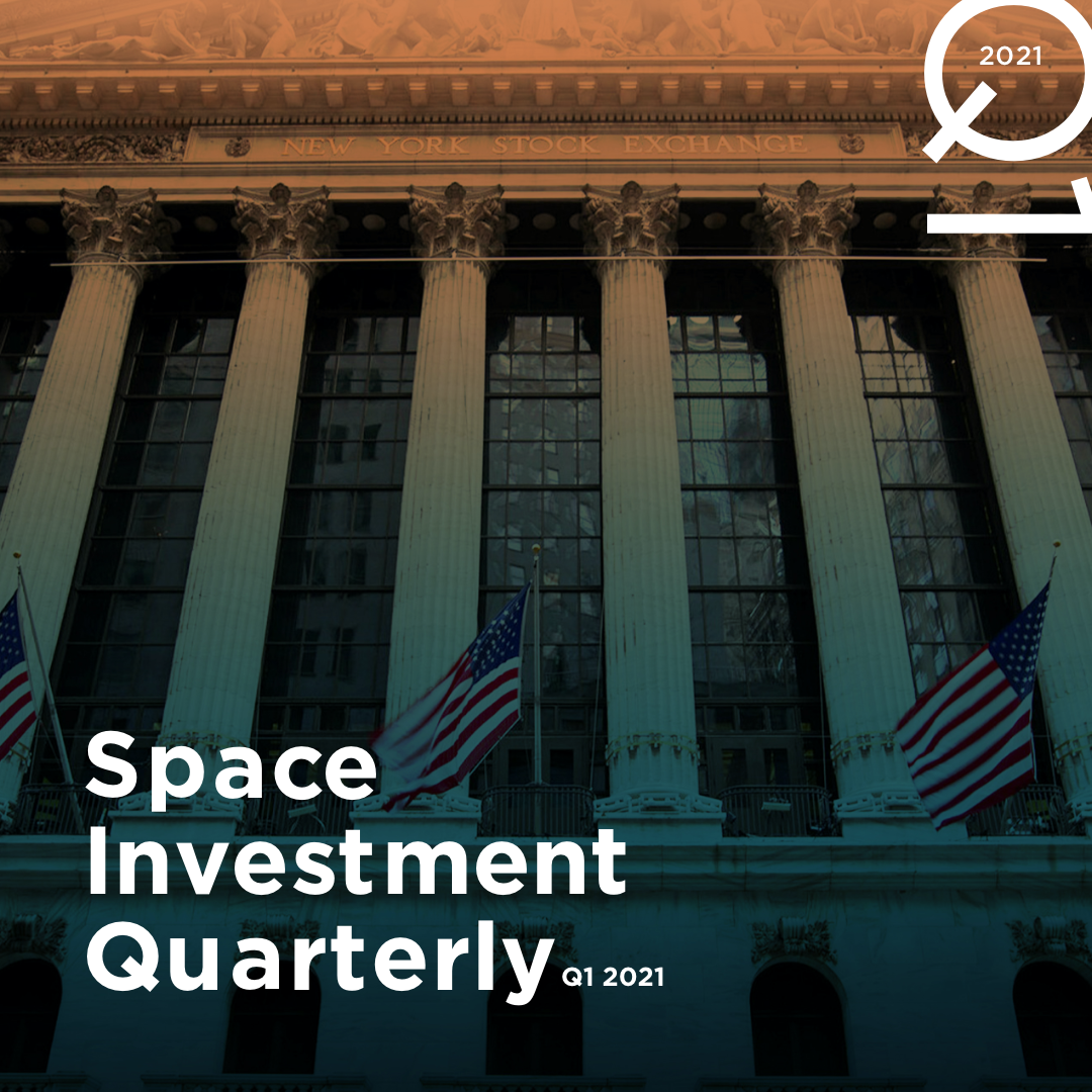 Space Investment Quarterly: Q1 2021