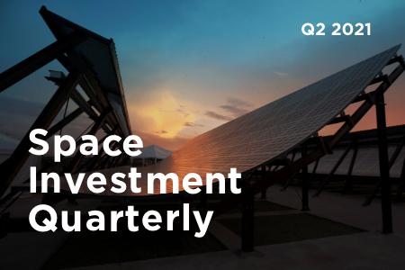 Space Investment Quarterly: Q2 2021