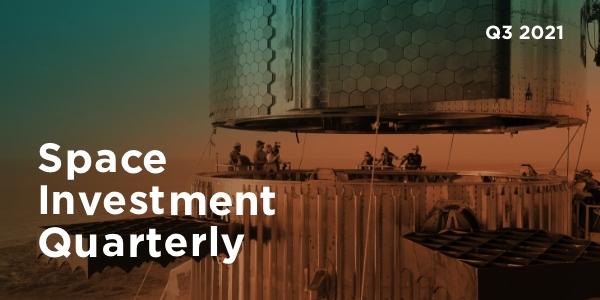 Q3 2021 Space Investment Quarterly
