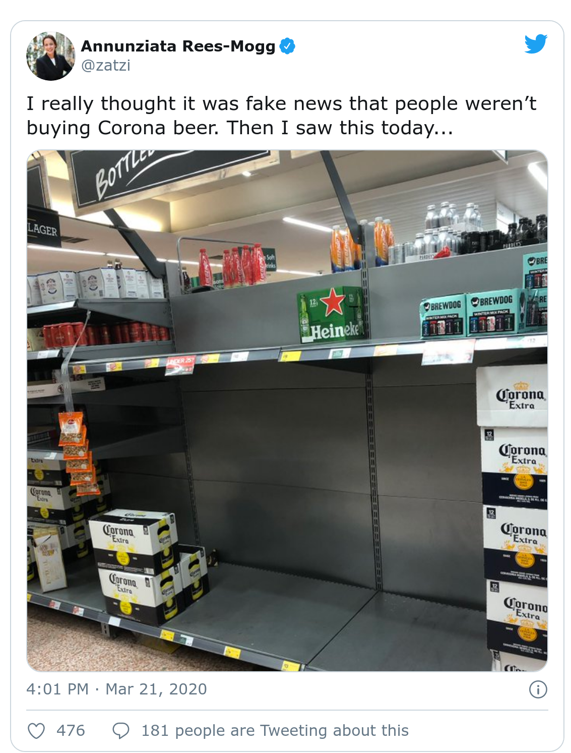 "a tweet captioned "" I really thought it was fake news that people weren't buying Corona beer. Then I saw this today.."" and Image of a grocery store with the beer section empty except for the brand ""corona"""