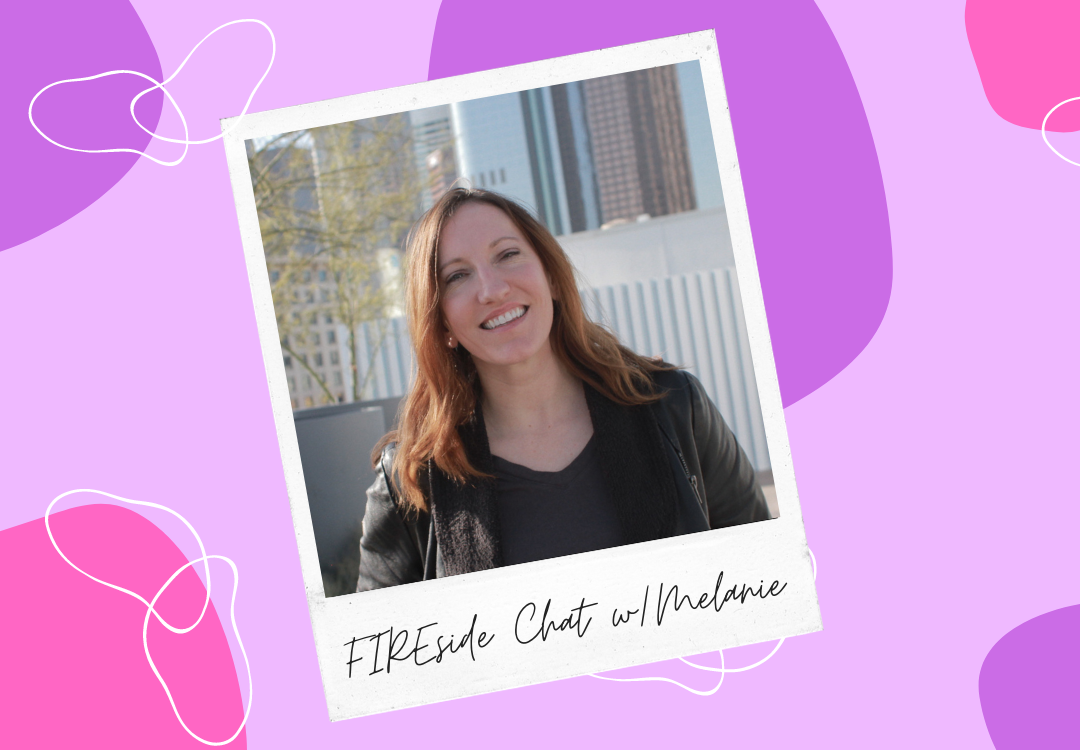 """FIREside chat with Melanie: """"I paid off $81,000 in student loans"""""""