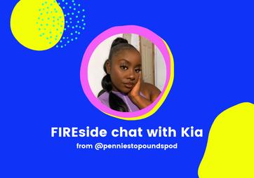 "FIREside Chat with Kia: ""Start saving, regardless of the amount"""