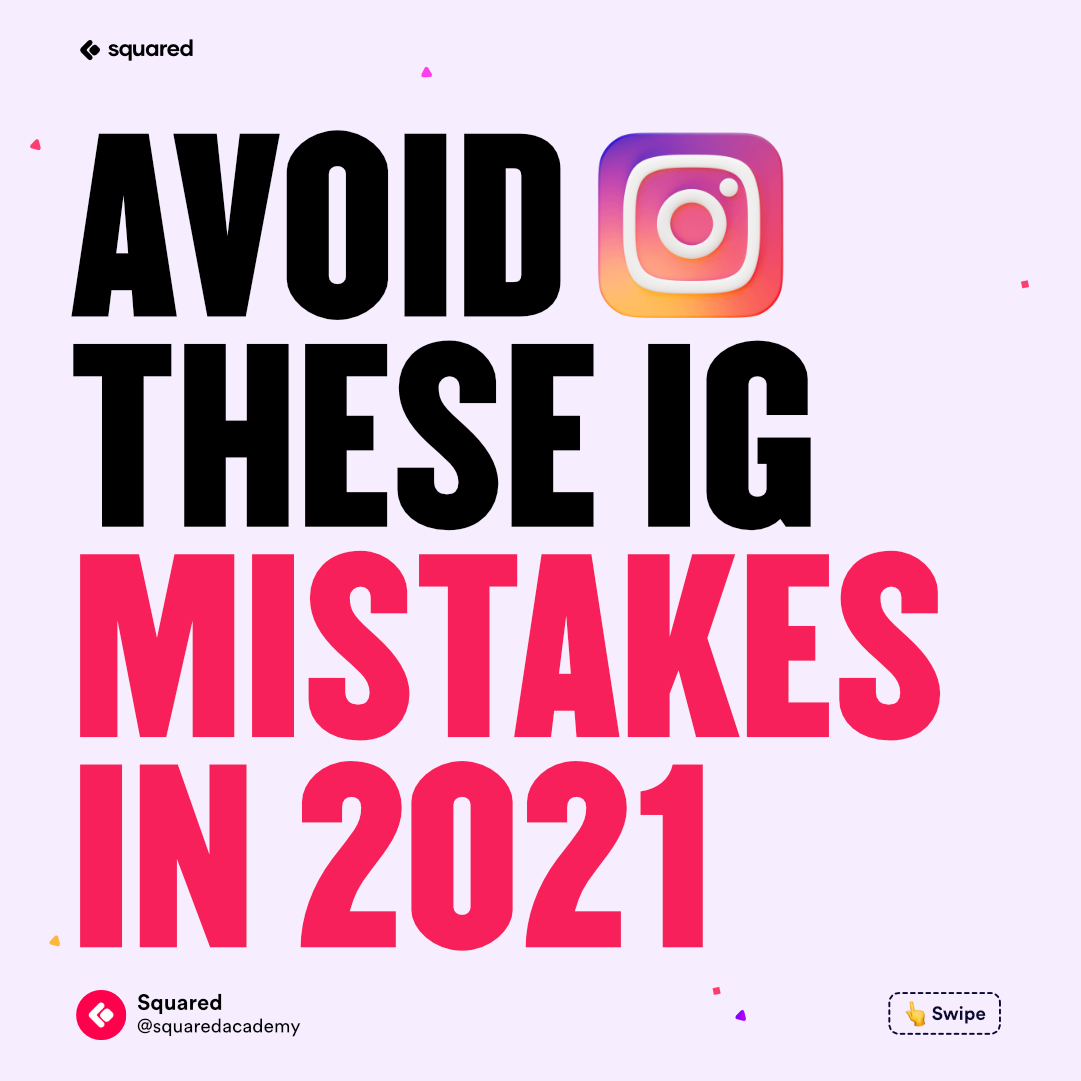 Avoid these Instagram mistakes in 2021