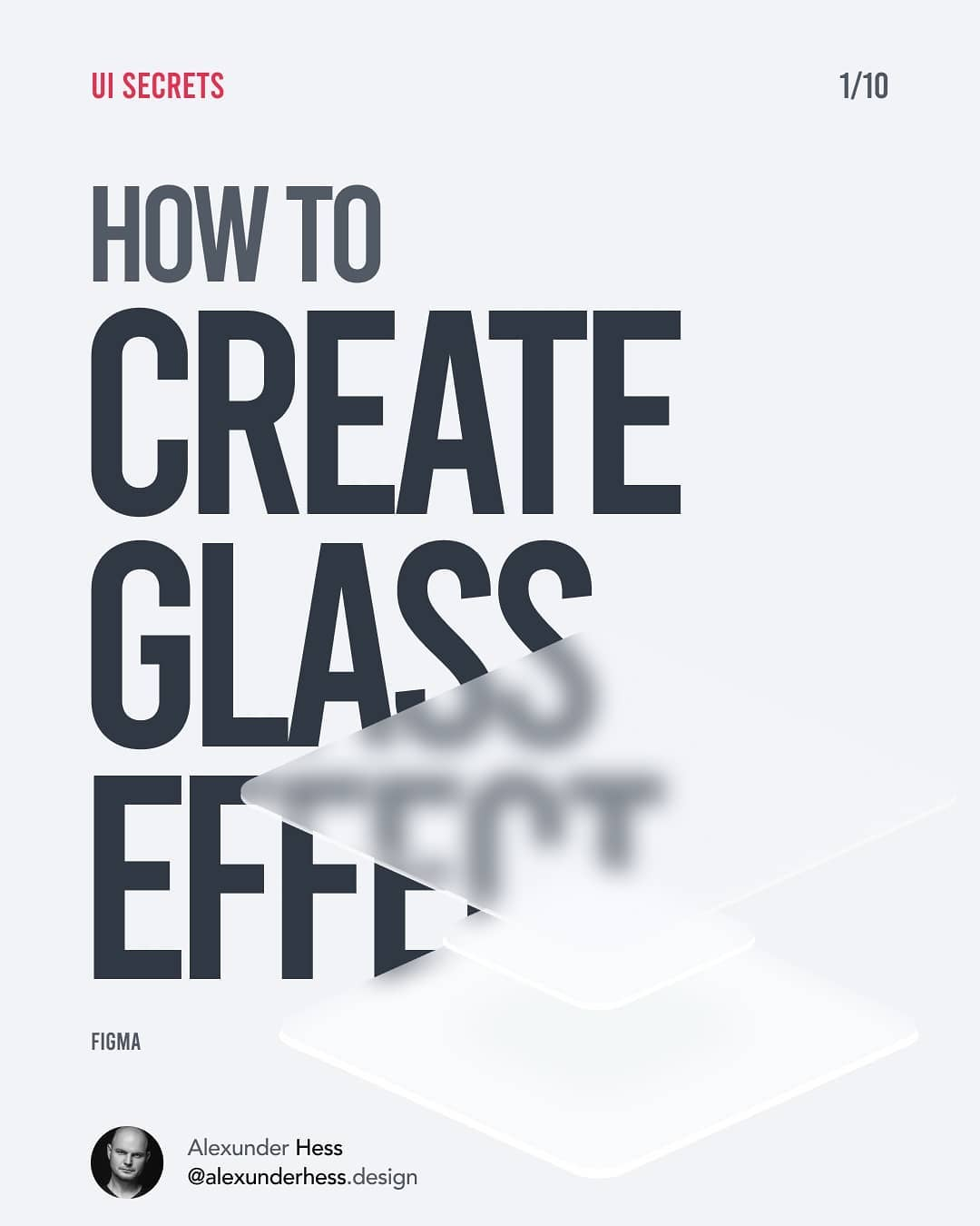 How To Create A Glass Effect In Figma, XD Or Sketch