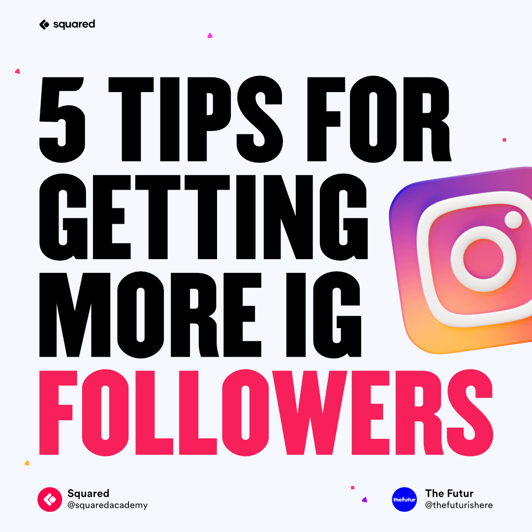 5 Simple Tips For Getting More Instagram Followers In 2021