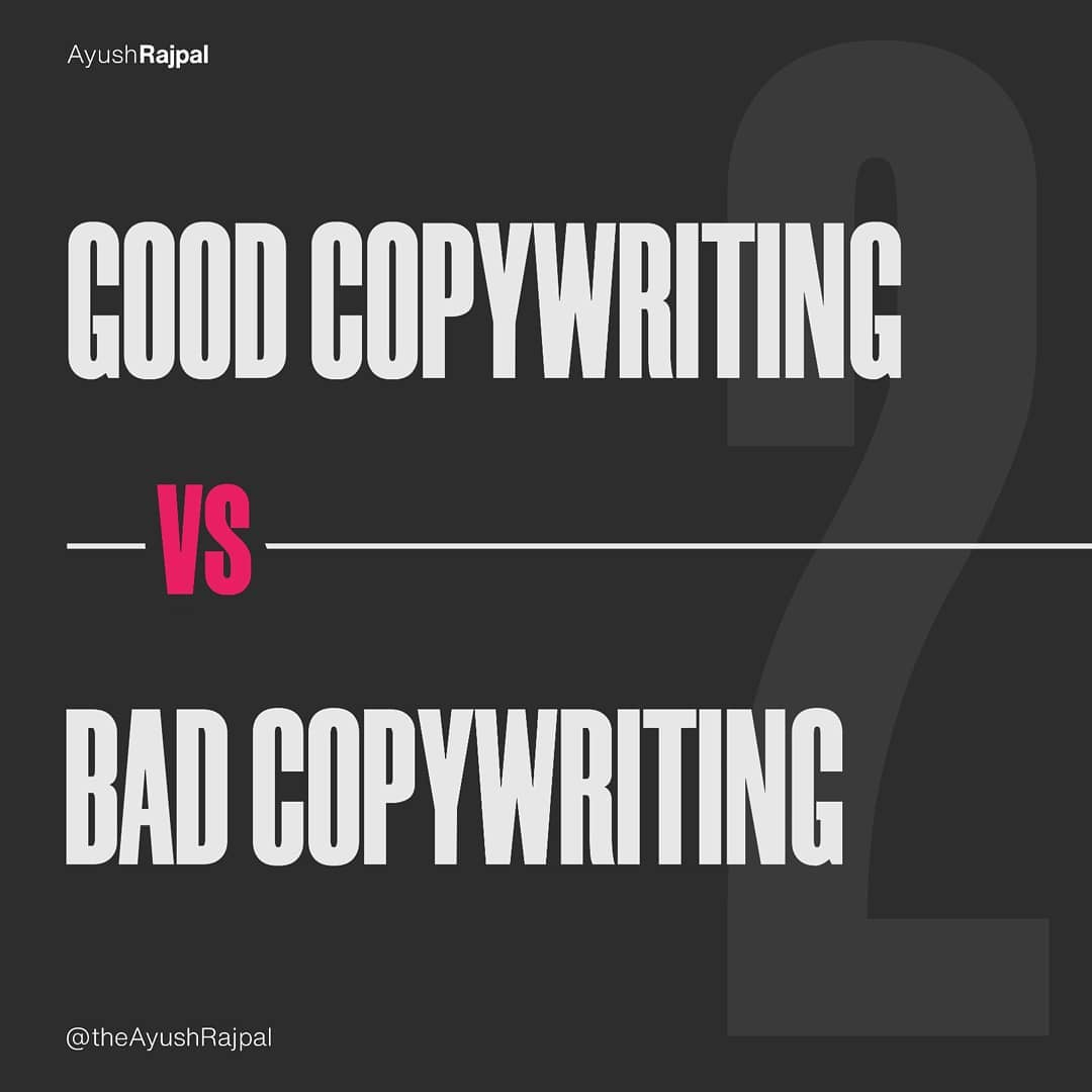 Good Copywriting VS Bad Copywriting