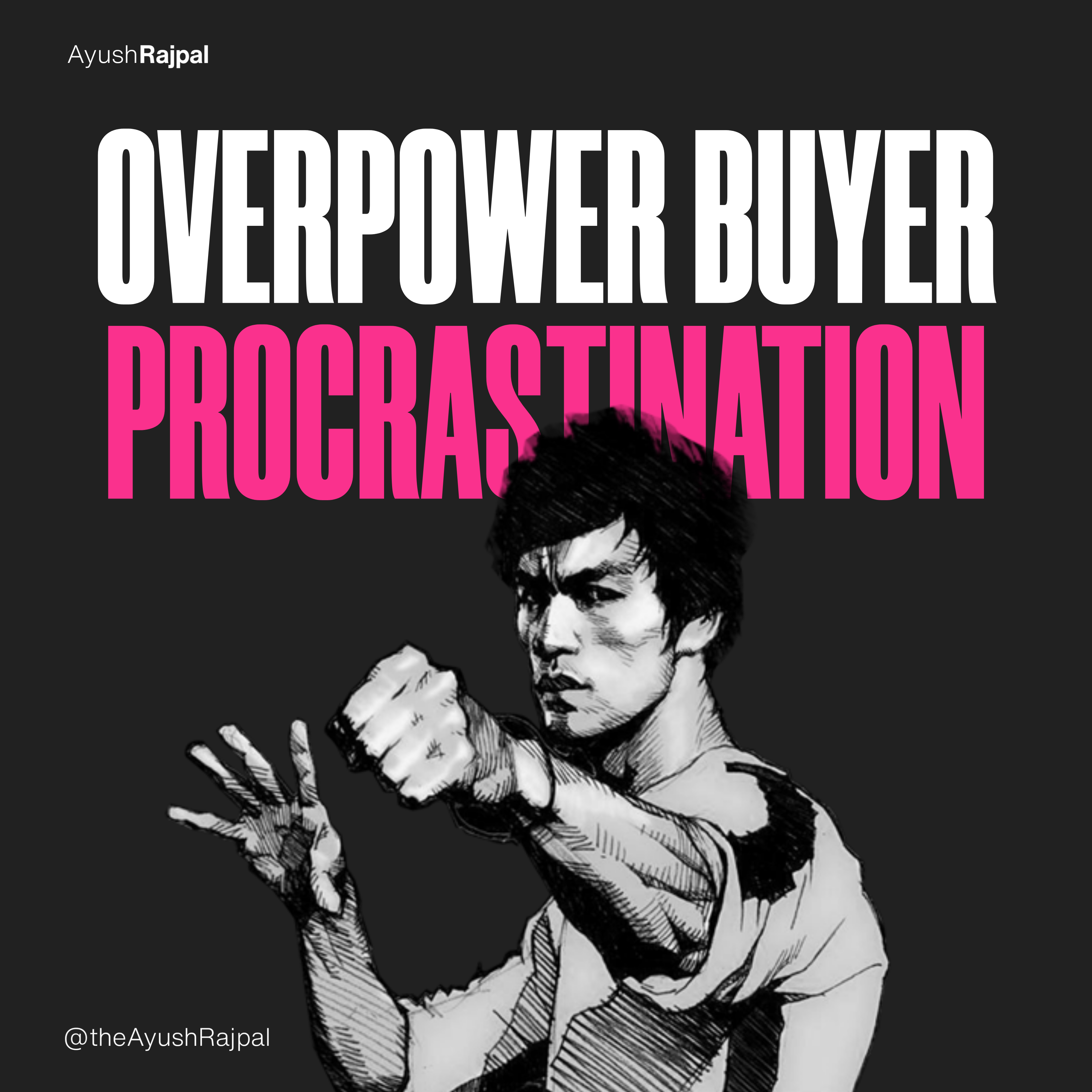 Overpower Buyer Procrastination