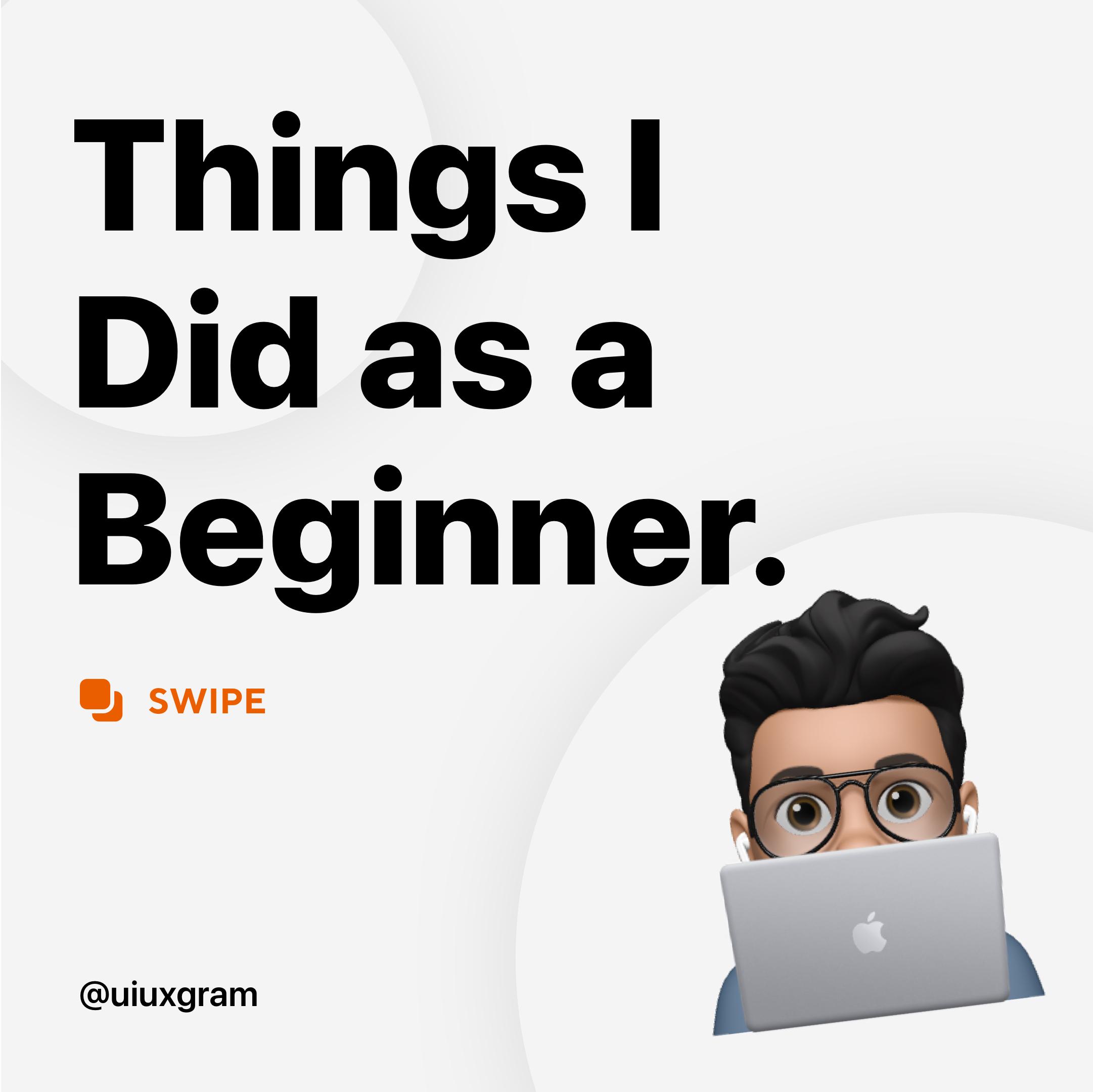 Things I did as a beginner UI designer