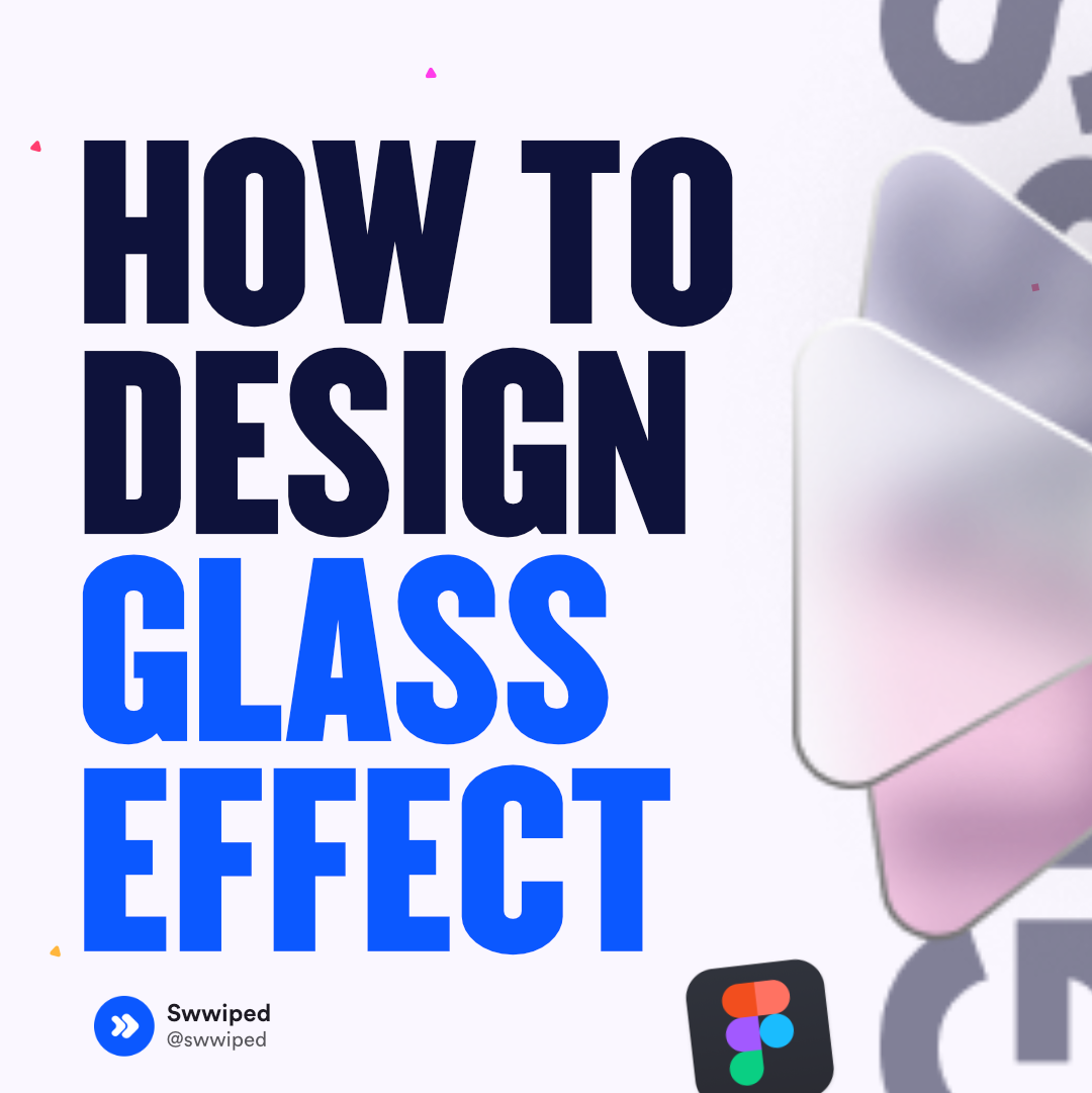 How to design a glass effect in Figma