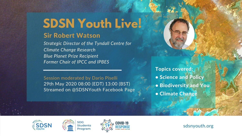 SDSN Youth Live! Webinar with Sir Robert Watson