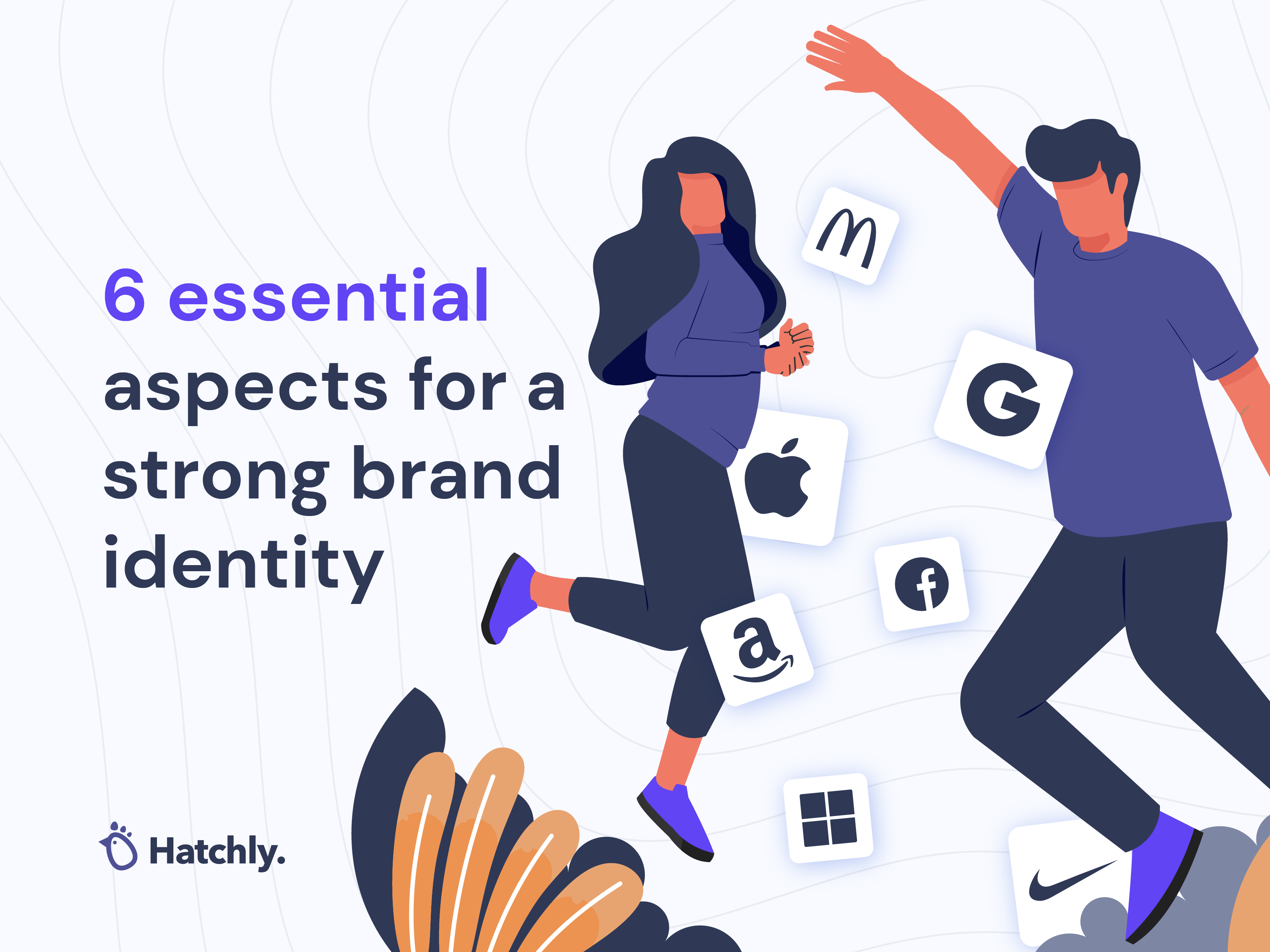 6 essential aspects for a strong brand identity