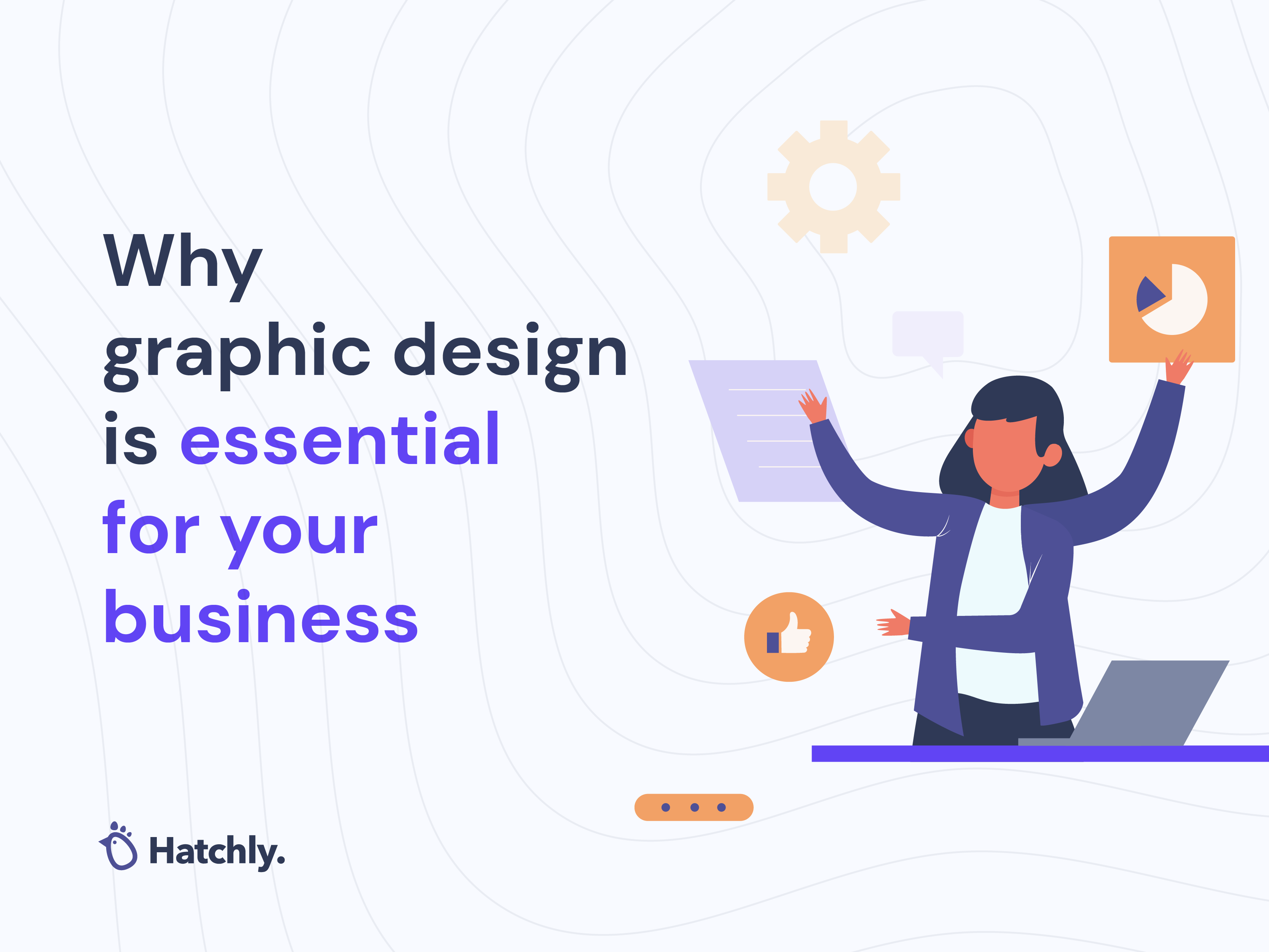 Why graphic design is essential for your business 🎨