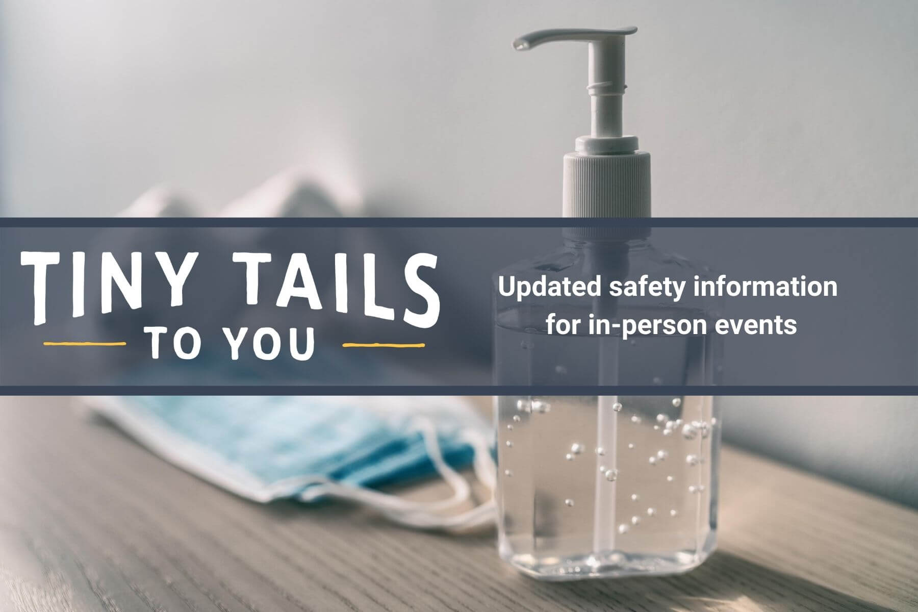 Keeping Your Tiny Tails Event Safe during COVID-19
