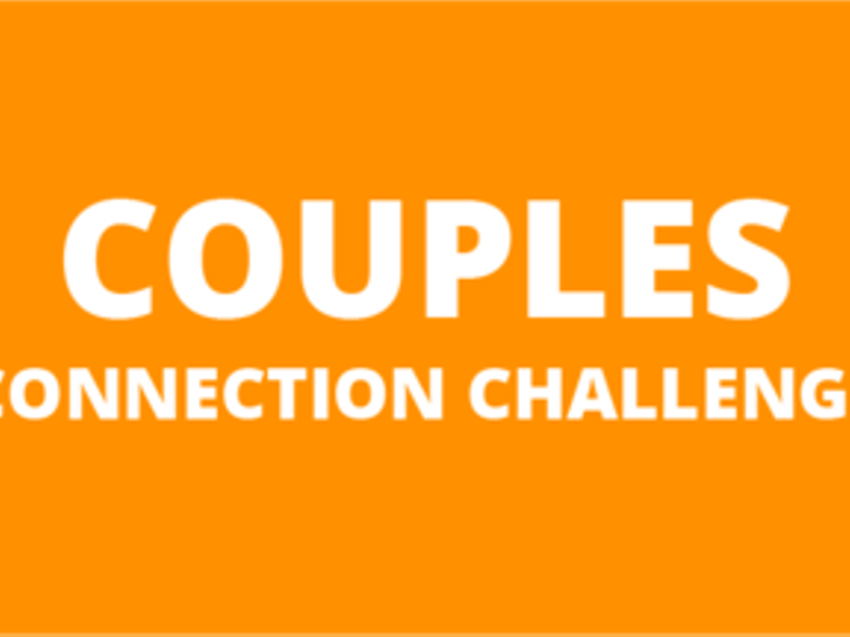 The Couples Connection Challenge