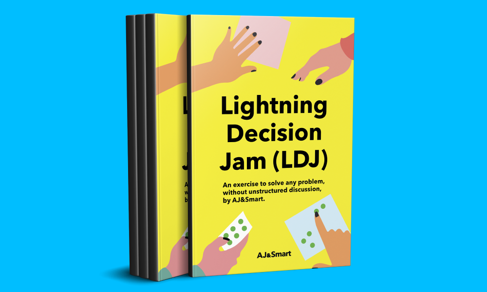Lightning Decision Jam (LDJ)- the exercise to solve any problem, without unstructured discussion.