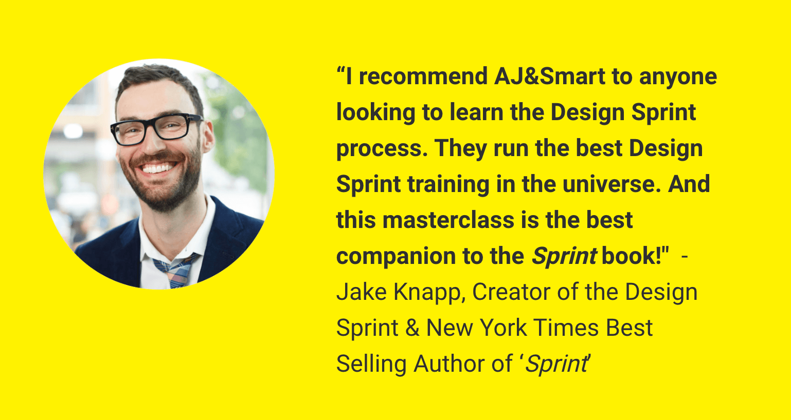 Jake Kanpp recommends Design Sprint Masterclass