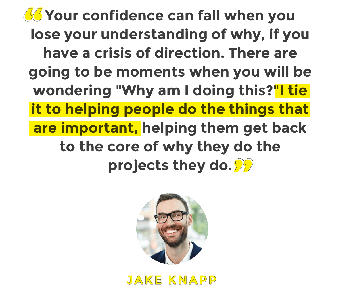 Jake Knapp Quote