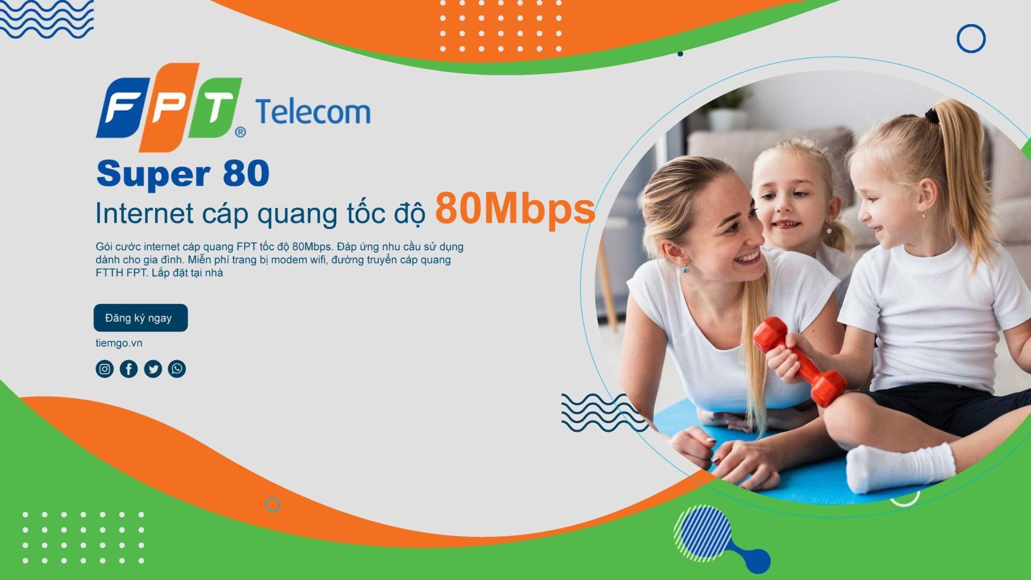 Super 80 là một trong những gói cước internet FPT rẻ nhất hiện nay