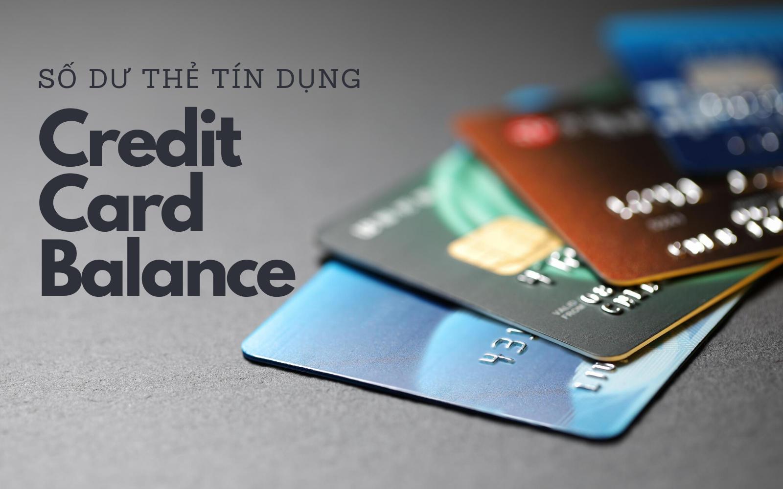 Thẻ tín dụng là gì? Khi nào không nên quẹt thẻ tín dụng?