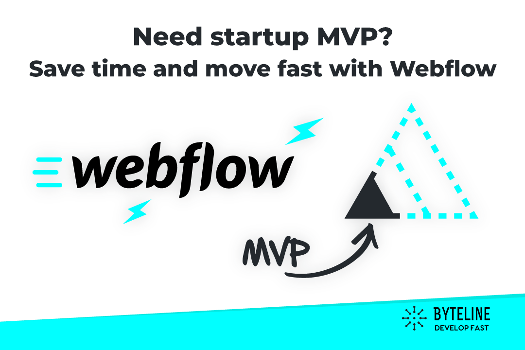 Startup MVP with Webflow and Byteline