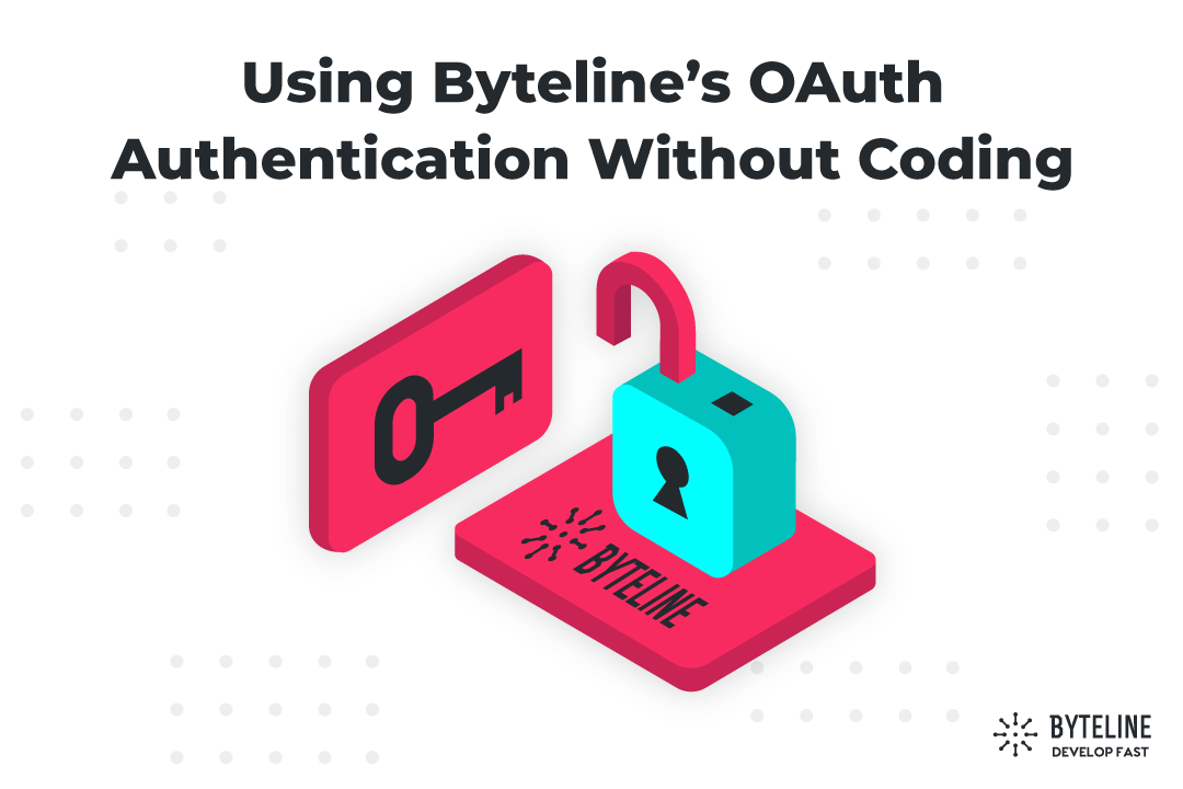 Using Byteline's OAuth Authentication Without Coding
