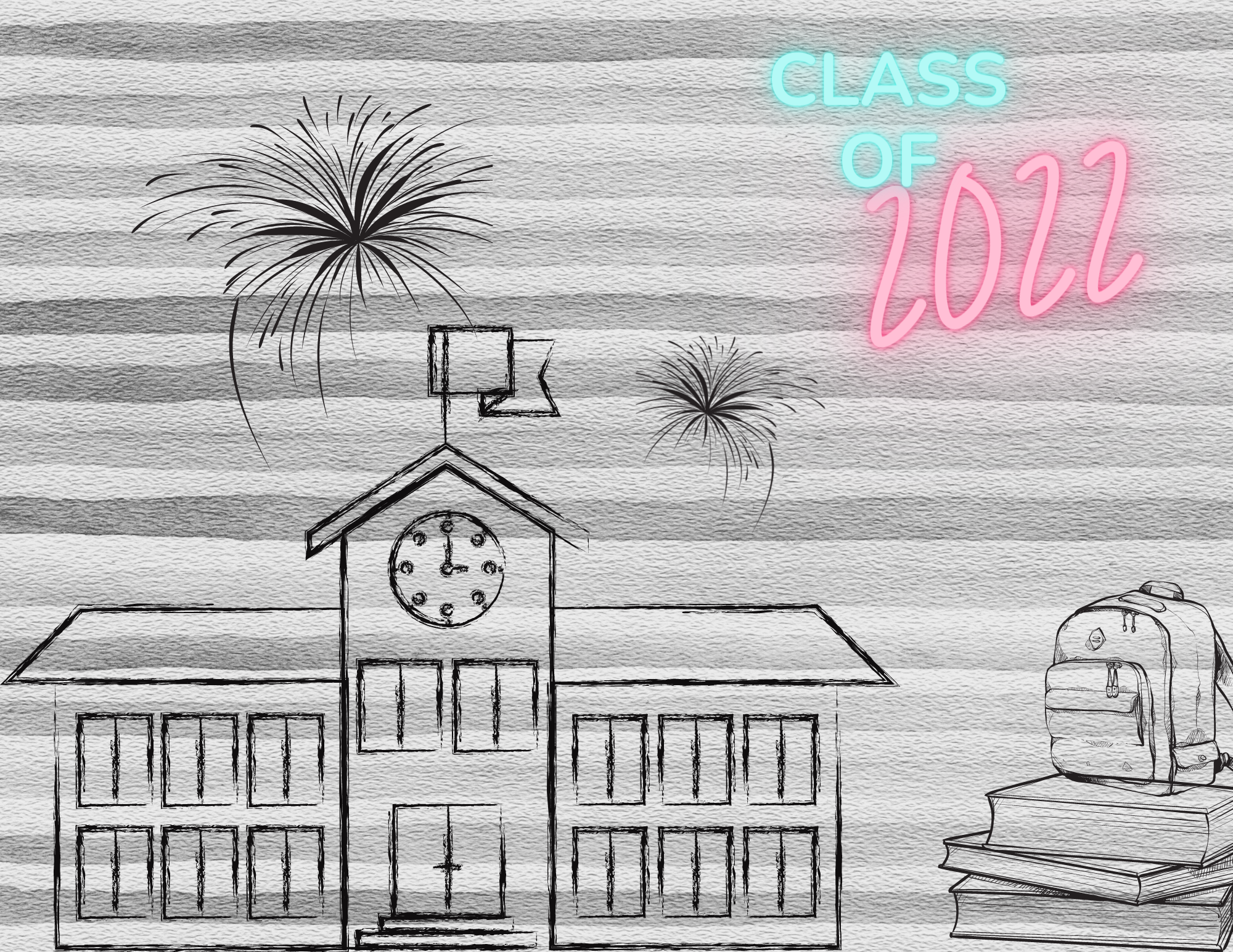 """Photo edit of a school with fireworks above it, a backpack, and neon lettering that says """"Class of 2022."""" Edit by the author."""