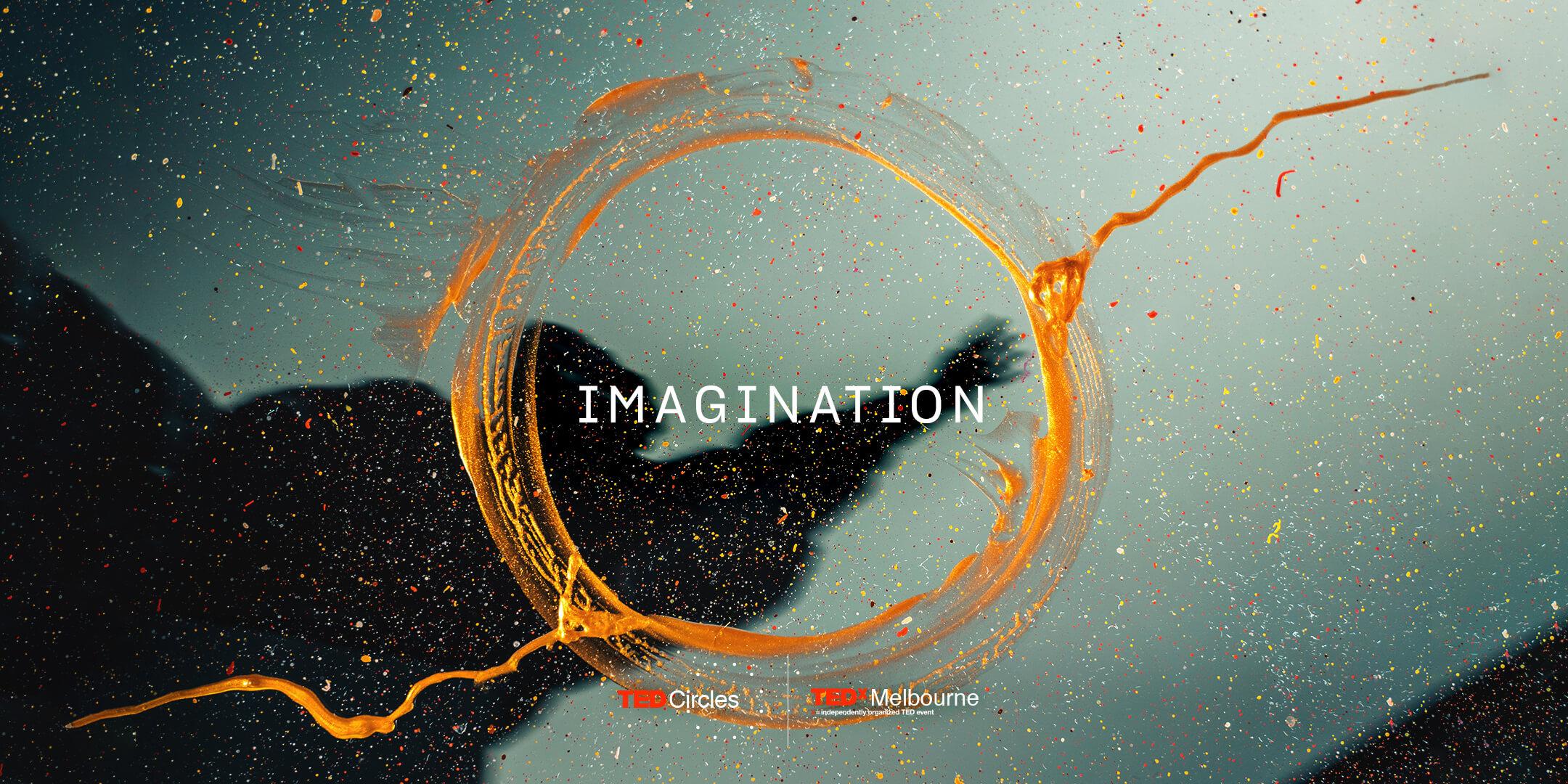 TEDxMelbourne Circle: Imagination