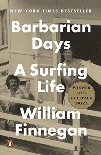 william-finnegan-barbarian-days-a-surfing-life
