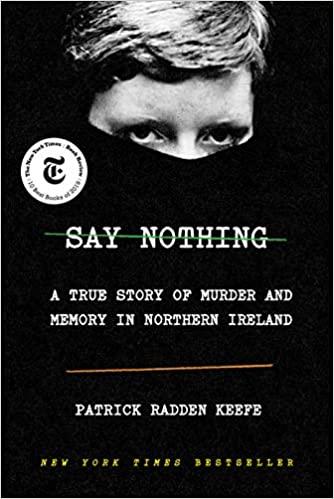 say nothing patrick radden keefe