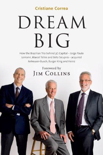 Dream Big 3G Capital