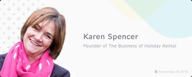 Karen Spencer -- 9 Best Vacation Rental Entrepreneurs to Learn From
