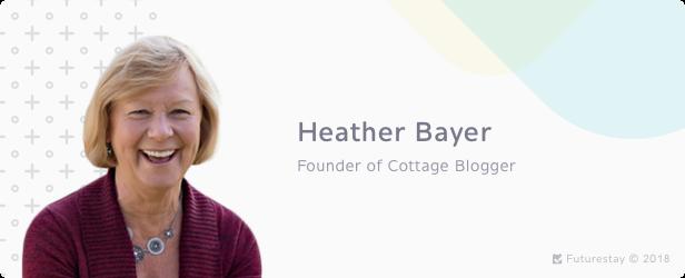Heather Bayer -- Cottage Blogger -- 9 Best Vacation Rental Entrepreneurs | Futurestay