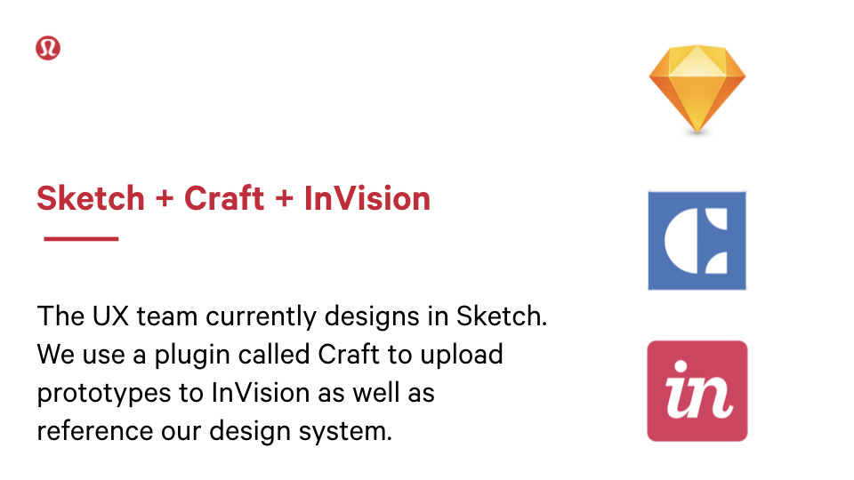 Slide stating the tech stack implemented is Sketch, Craft, and InVision