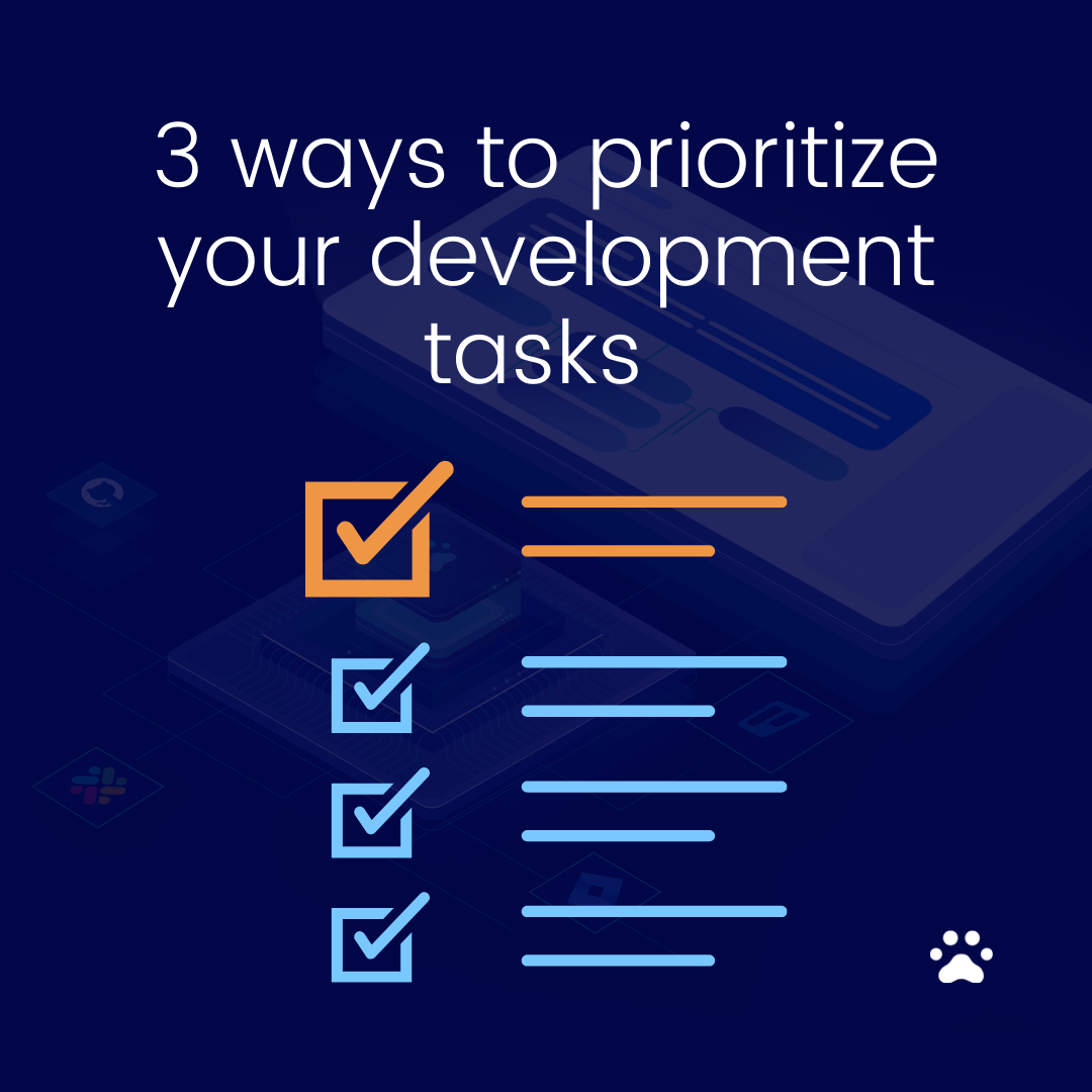 3 ways to prioritize your development items