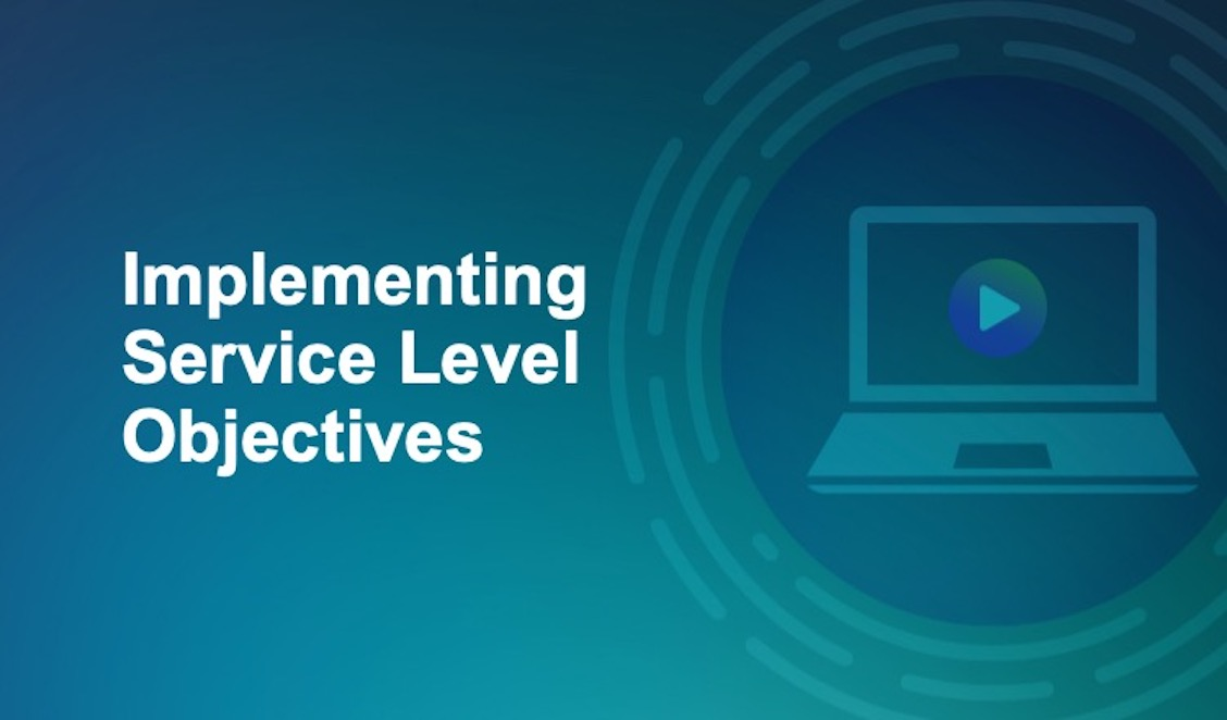 Implementing Service Level Objectives