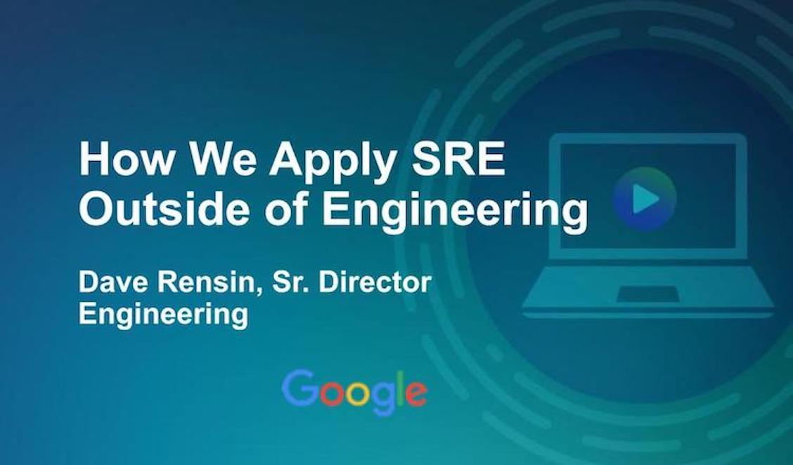 Applying SRE Outside Engineering with Dave Rensin
