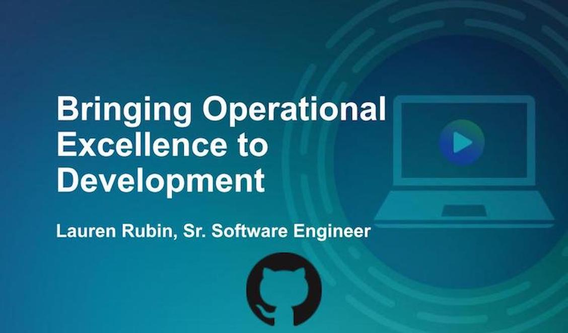 Bringing Operational Excellence to Development with Lauren Rubin