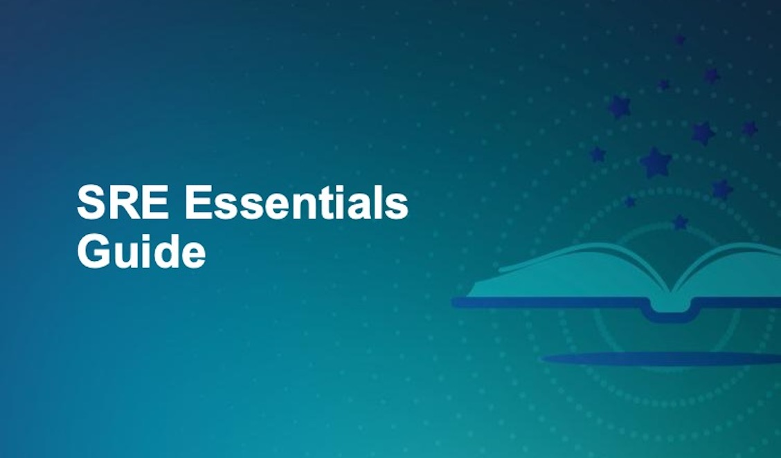 SRE Essentils Guide