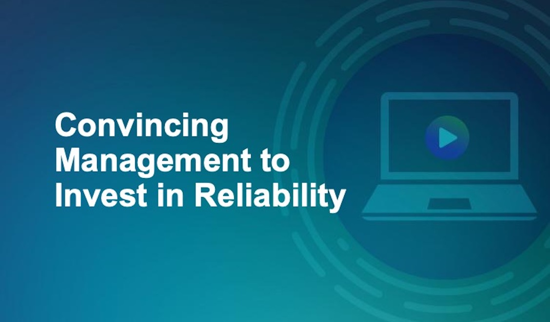 Convincing Management to Invest in Reliability