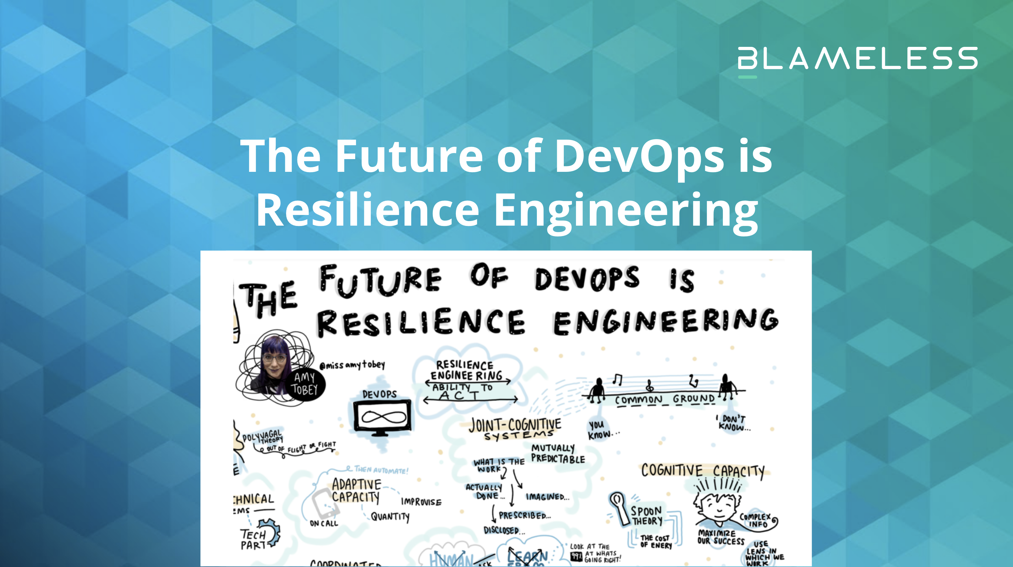"""A """"Retrospective"""" of Amy Tobey's """"The Future of DevOps is Resilience Engineering"""""""